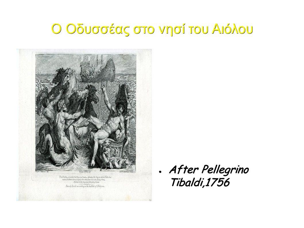 Ο Οδυσσέας στο νησί του Αιόλου ● After Pellegrino Tibaldi,1756