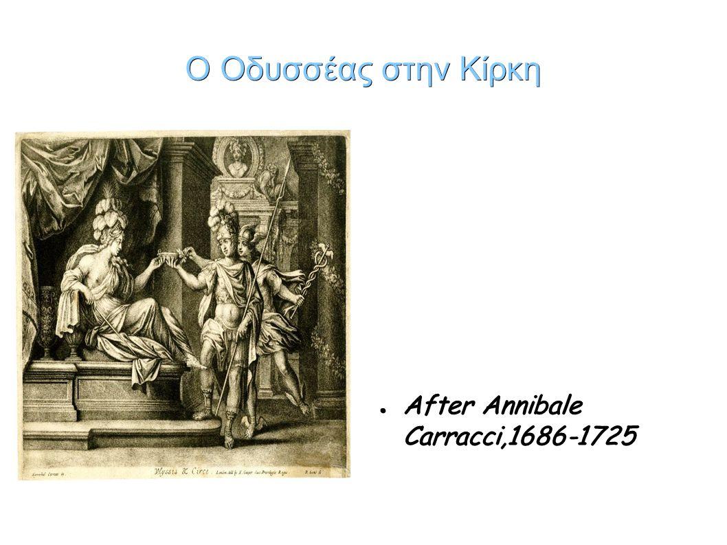 Ο Οδυσσέας στην Κίρκη ● After Annibale Carracci,1686-1725