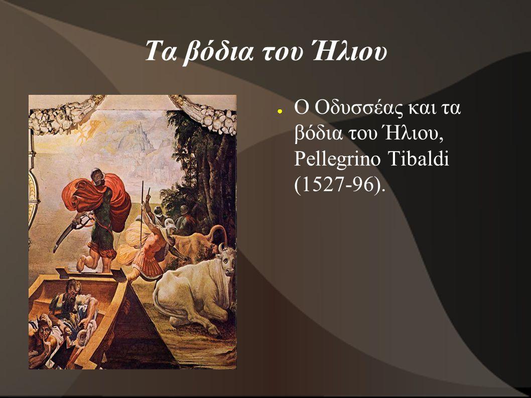 Τα βόδια του Ήλιου ● Ο Οδυσσέας και τα βόδια του Ήλιου, Pellegrino Tibaldi (1527-96).