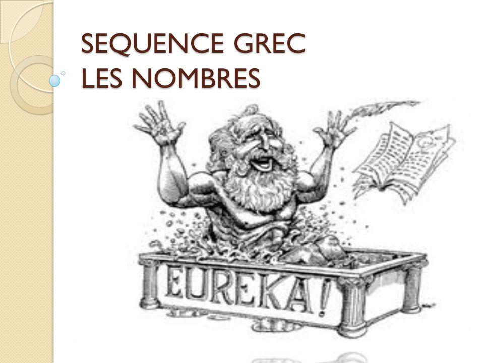 SEQUENCE GREC LES NOMBRES
