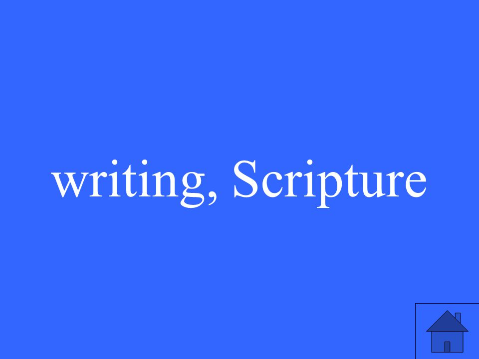 writing, Scripture
