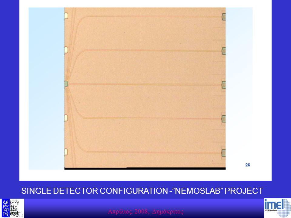 "SINGLE DETECTOR CONFIGURATION -""NEMOSLAB"" PROJECT"