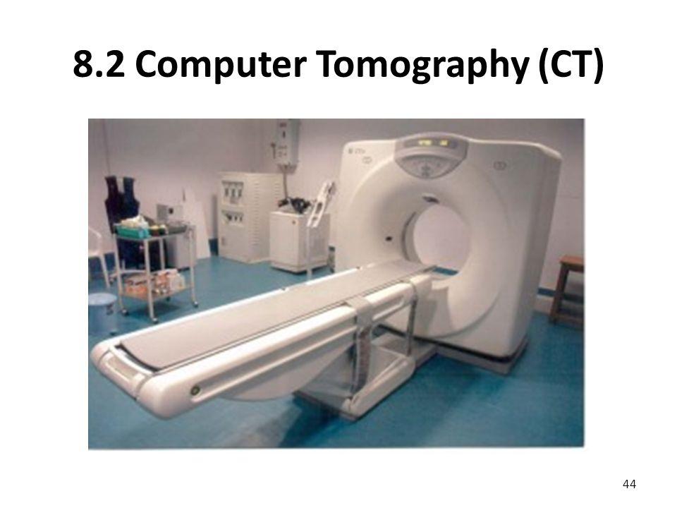 8.2 Computer Tomography (CT) 44