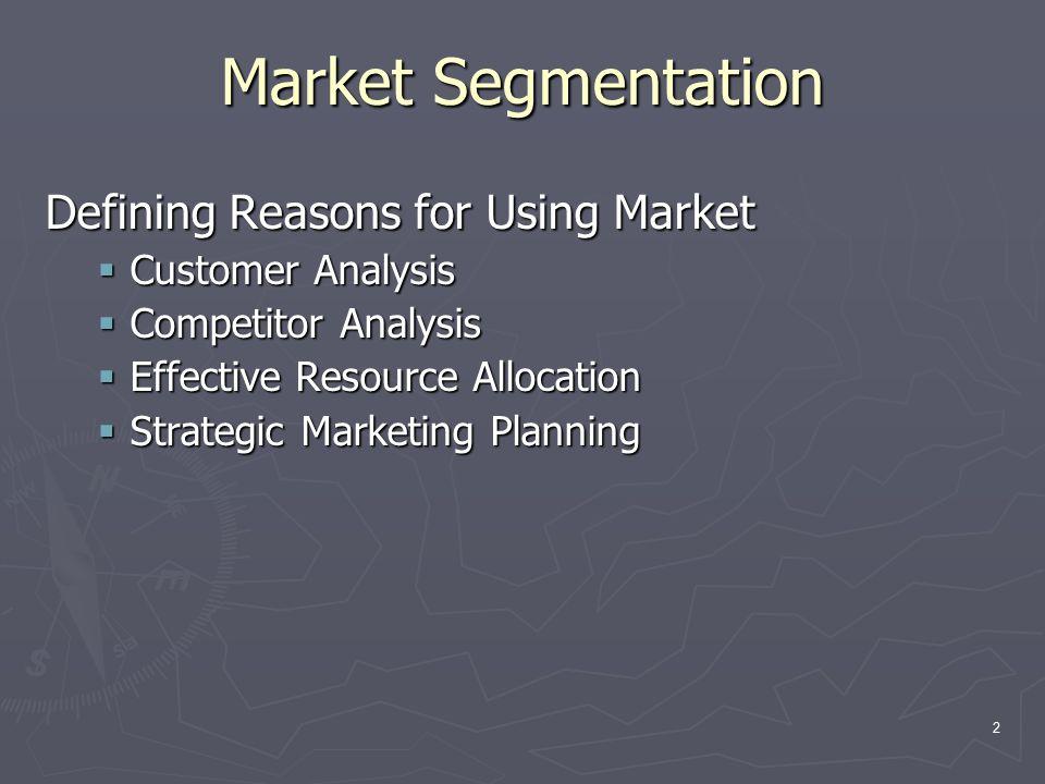 3 Market segmentation approach