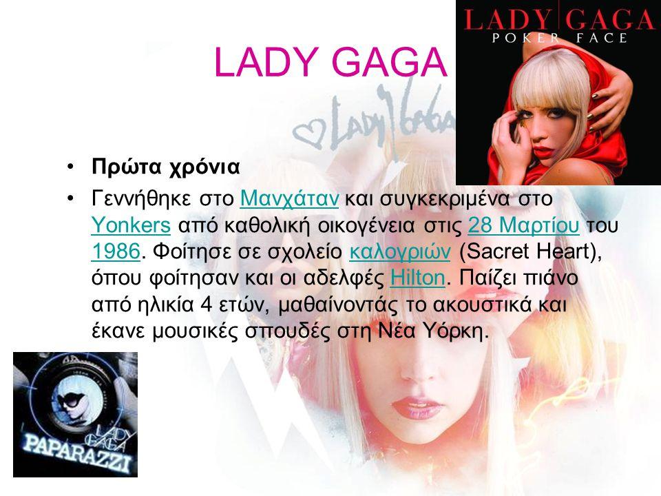 LADY GAGA Καριέρα Σε ηλικία 20 ετών άρχισε να δουλεύει ως τραγουδοποιός στην Interscope Records για λογαριασμό μεμονωμένων τραγουδιστών όπως ο Akon, η Britney Spears, η Fergie, αλλά και συγκροτημάτων όπως οι Pussycat Dolls.AkonBritney SpearsFergiePussycat Dolls Το 2008 η Lady GaGa κυκλοφόρησε το πρώτο της άλμπουμ με τίτλο The Fame, το οποίο όπως εξήγησε η ίδια απευθύνεται σε οποιονδήποτε επιζητά φήμη.