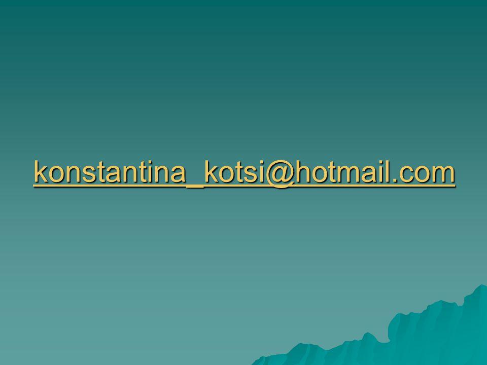 konstantina_kotsi@hotmail.com