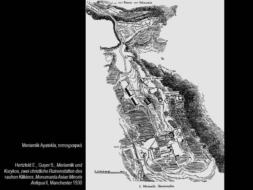 Hertzfeld E., Guyer S., Meriamlik und Korykos, zwei christliche Ruinenstätten des rauhen Kilikiens, Monumanta Asiae Minoris Antiqua II, Manchester 193