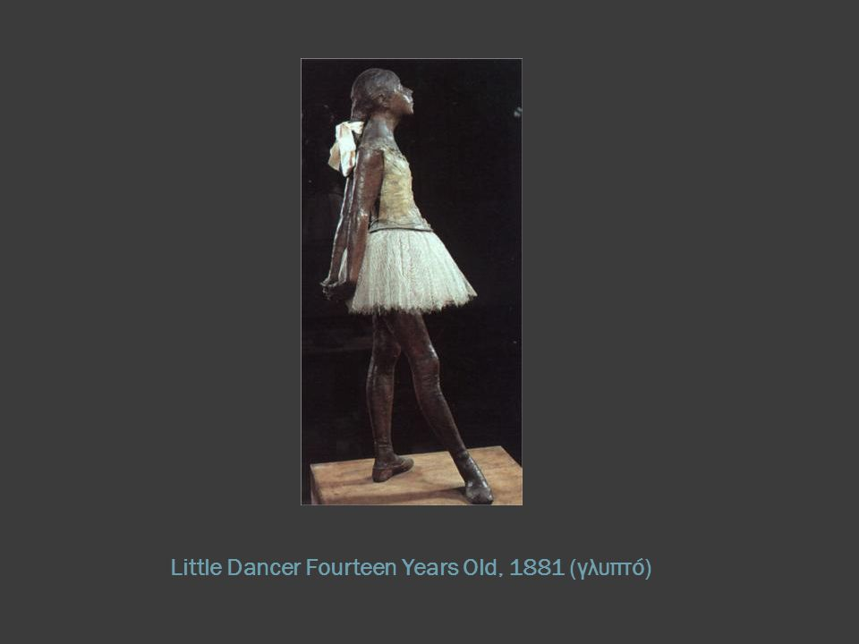 Little Dancer Fourteen Years Old, 1881 (γλυπτό)