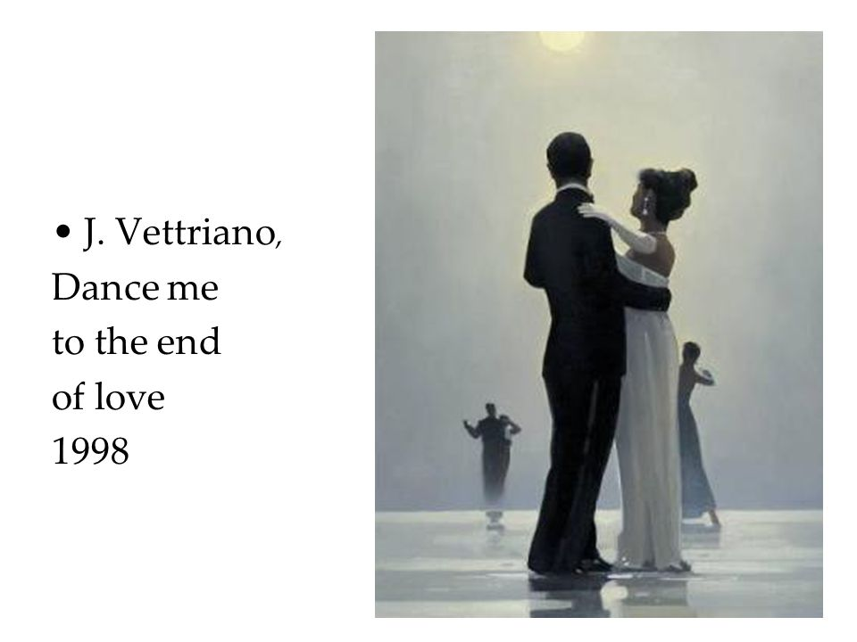J. Vettriano, Dance me to the end of love 1998