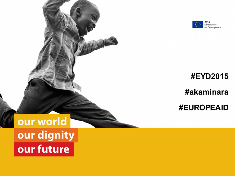 #EYD2015 #akaminara #EUROPEAID