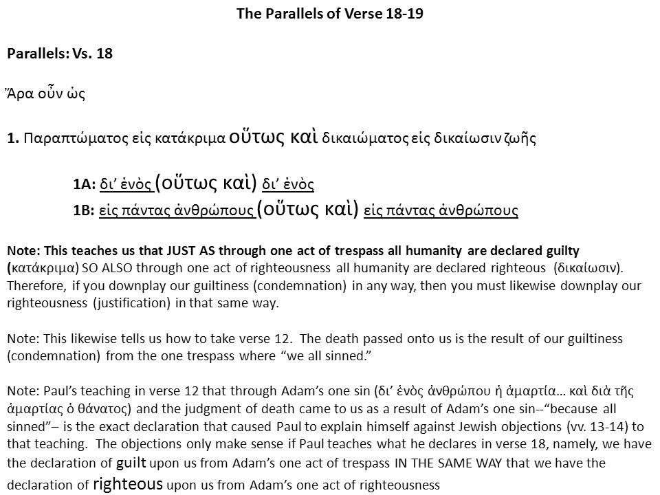 The Parallels of Verse 18-19 Parallels: Vs. 18 Ἄρα οὖν ὡς 1.