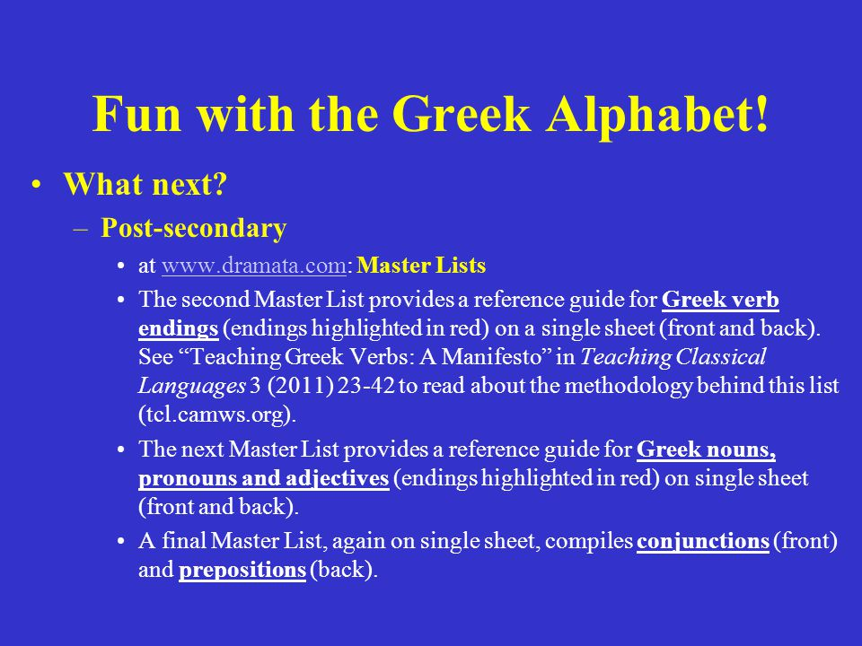 Fun with the Greek Alphabet. What next.