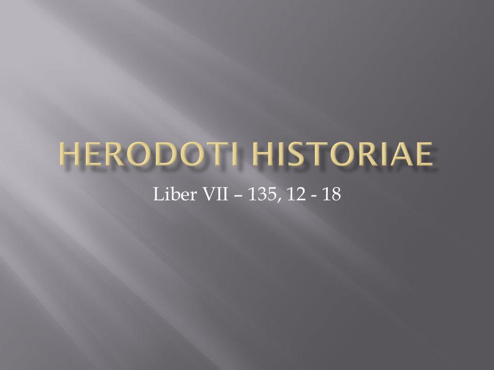 Liber VII – 135, 12 - 18