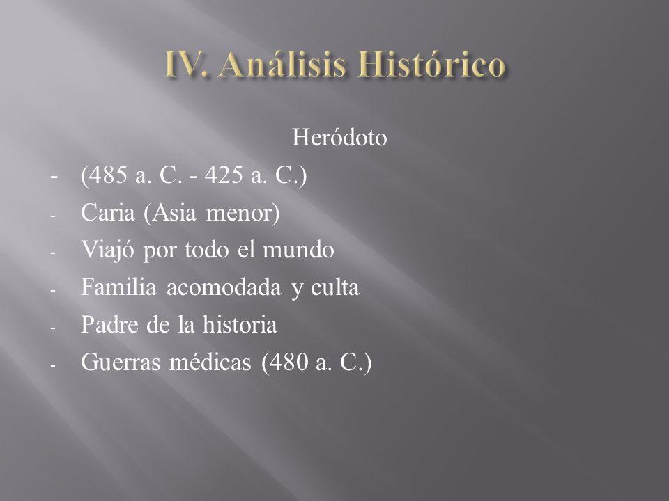 Heródoto - (485 a. C. - 425 a.
