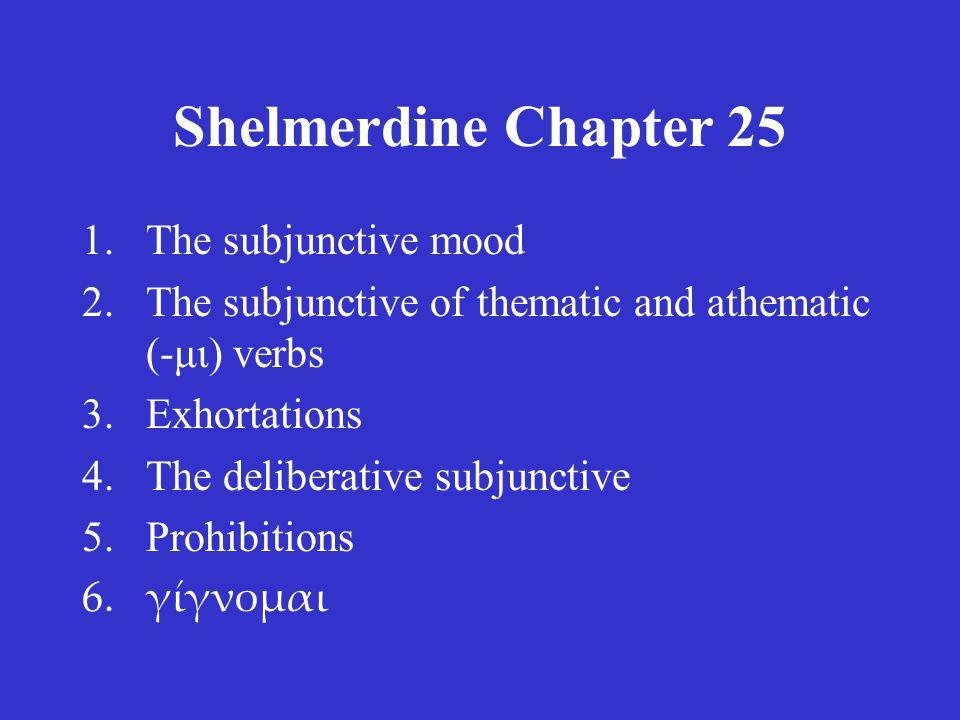 C.W. Shelmerdine Introduction to Greek 2 nd edition (Newburyport, MA: Focus, 2008) Chapter 25