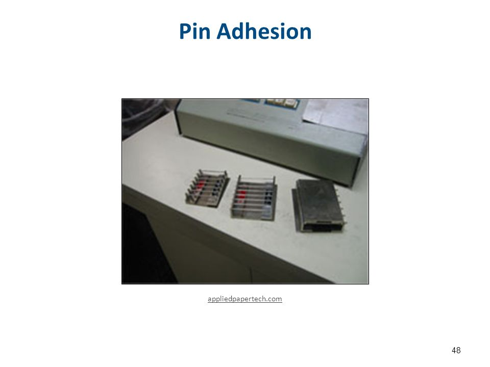Pin Adhesion 48 appliedpapertech.com