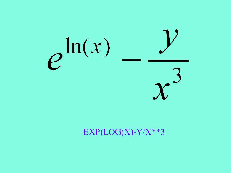 EXP(LOG(X)-Y/X**3