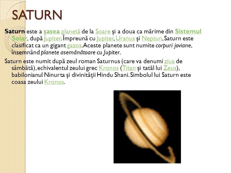 SATURN Saturn este a şasea planet ă de la Soare şi a doua ca m ă rime din Sistemul Solar, dup ă Jupiter. Împreun ă cu Jupiter, Uranus şi Neptun, Satur