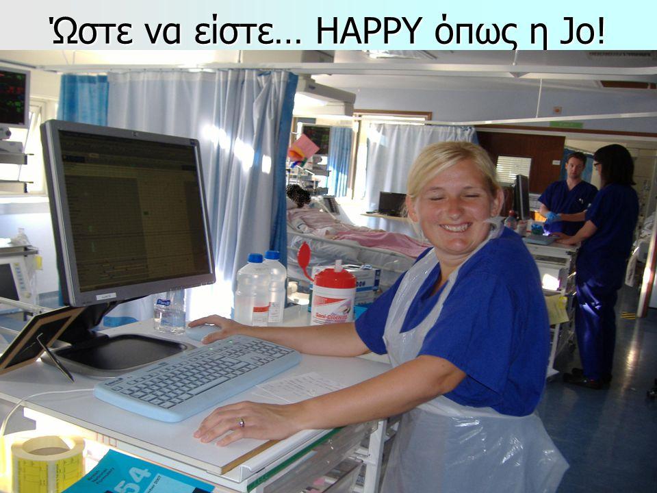57 Ώστε να είστε… HAPPY όπως η Jo! ΤΕΙ ΑΘΗΝΑΣ ΝΟΣΗΛΕΥΤΙΚΗ Β'