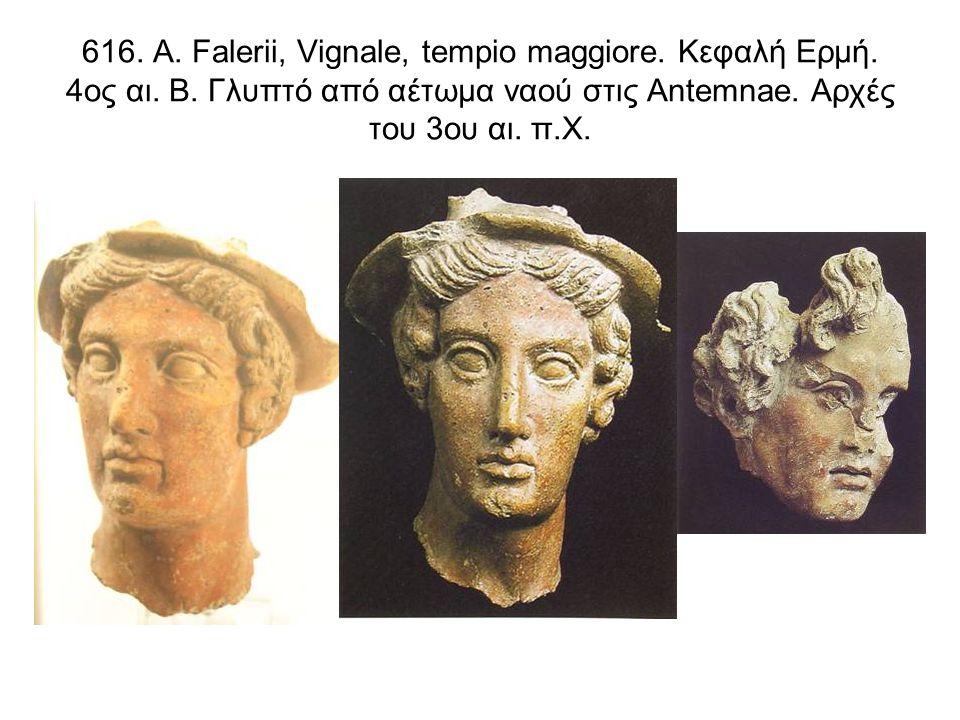 616. Α. Falerii, Vignale, tempio maggiore. Κεφαλή Ερμή.