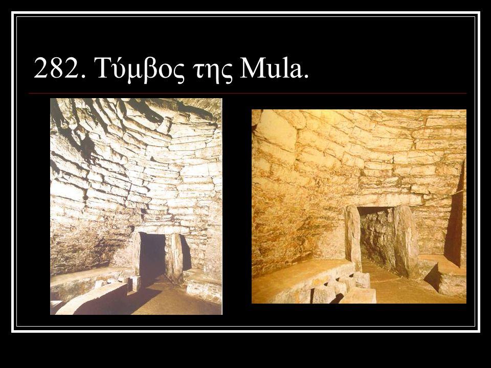 282. Τύμβος της Mula.