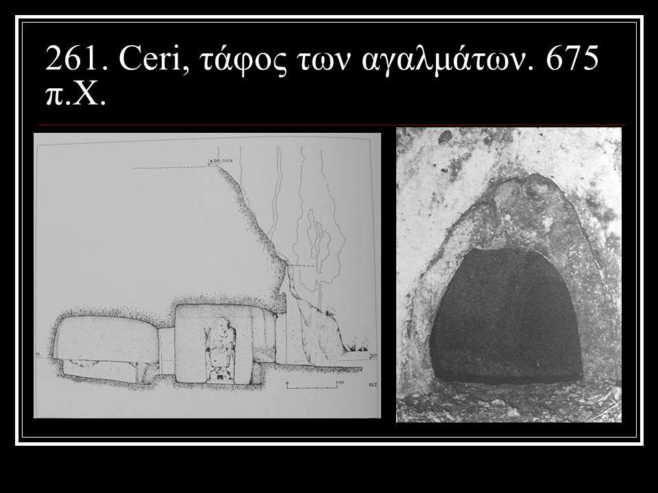 261. Ceri, τάφος των αγαλμάτων. 675 π.Χ.