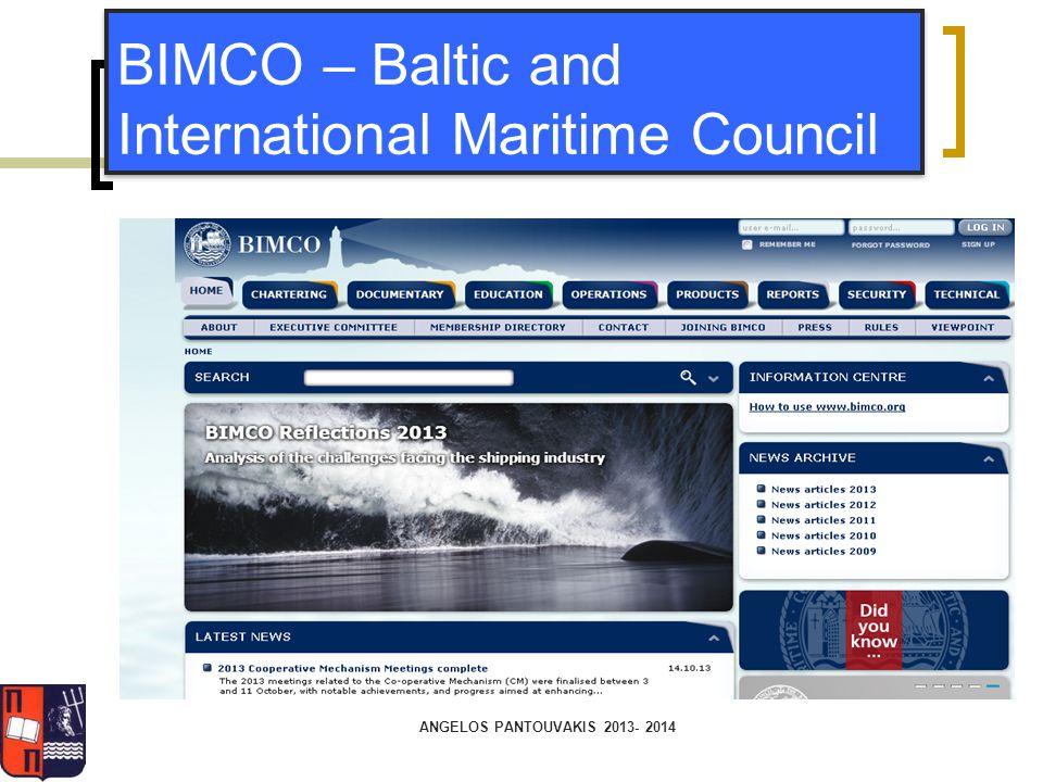 ANGELOS PANTOUVAKIS 2013- 2014 BIMCO – Baltic and International Maritime Council