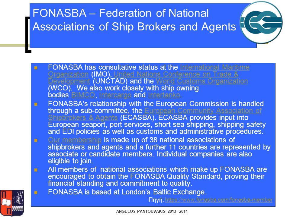 FONASBA – Federation of National Associations of Ship Brokers and Agents FONASBA has consultative status at the International Maritime Organization (I