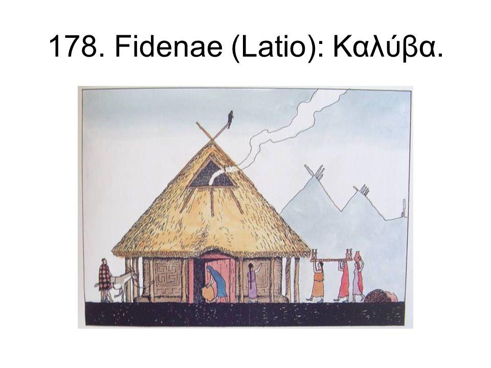 178. Fidenae (Latio): Καλύβα.