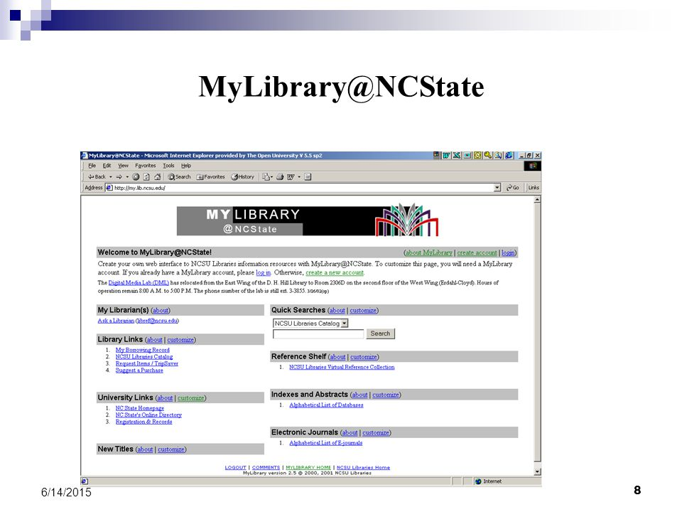 8 6/14/2015 MyLibrary@NCState