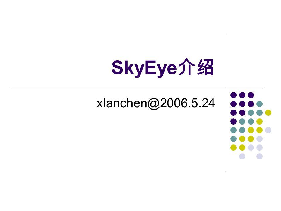 Embedded Operating Systems2 主要内容 SkyEye 简介 SkyEye 的安装和使用