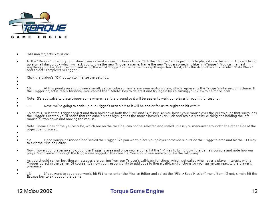 12 Μαΐου 2009Torque Game Engine12