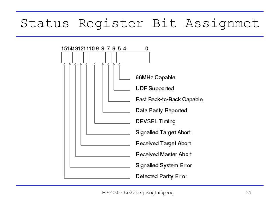 ΗΥ-220 - Καλοκαιρινός Γιώργος27 Status Register Bit Assignmet