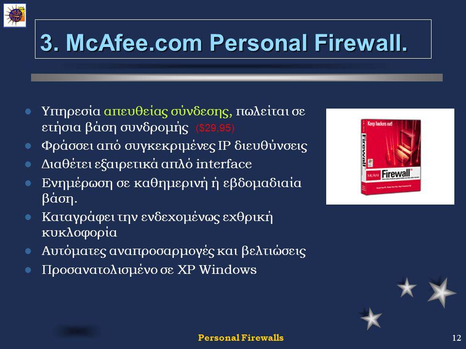 Personal Firewalls12 3. McAfee.com Personal Firewall.