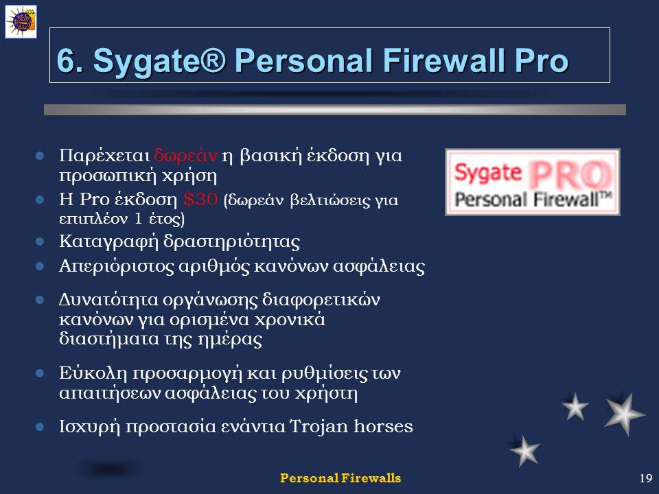 Personal Firewalls19 6.