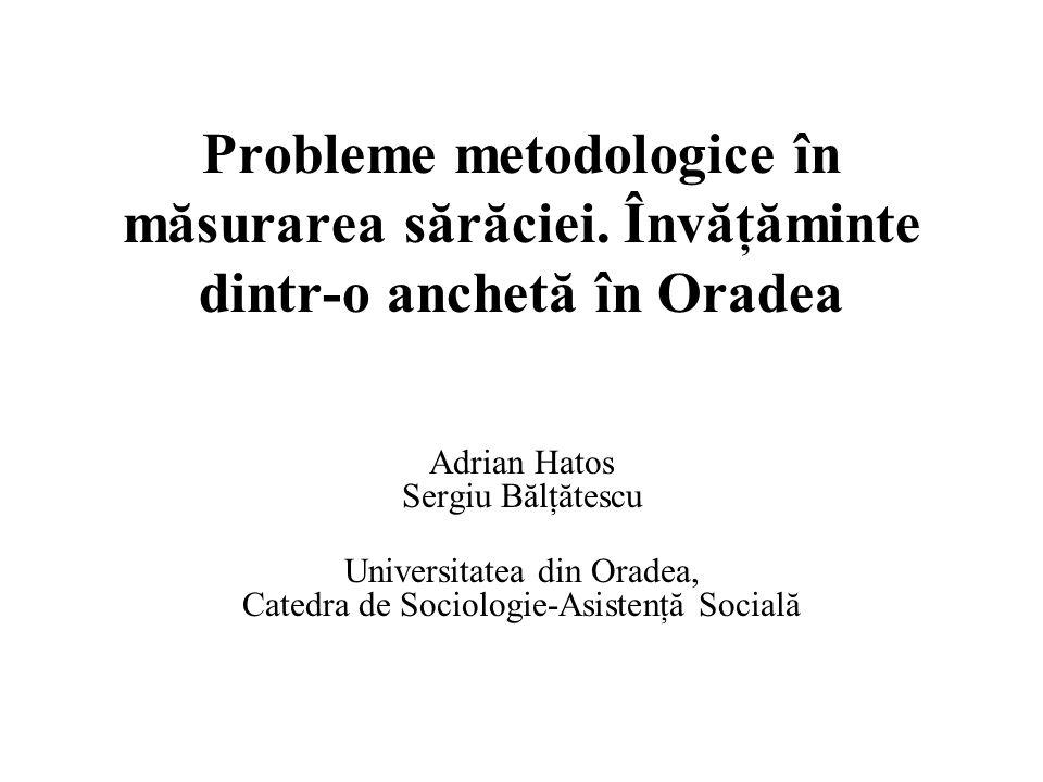 Probleme metodologice în măsurarea sărăciei.