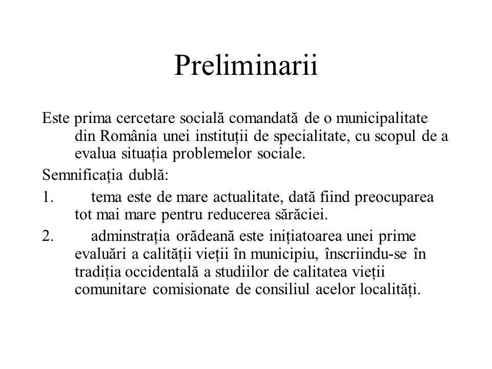 Preliminarii Este prima cercetare socială comandată de o municipalitate din România unei instituţii de specialitate, cu scopul de a evalua situaţia problemelor sociale.
