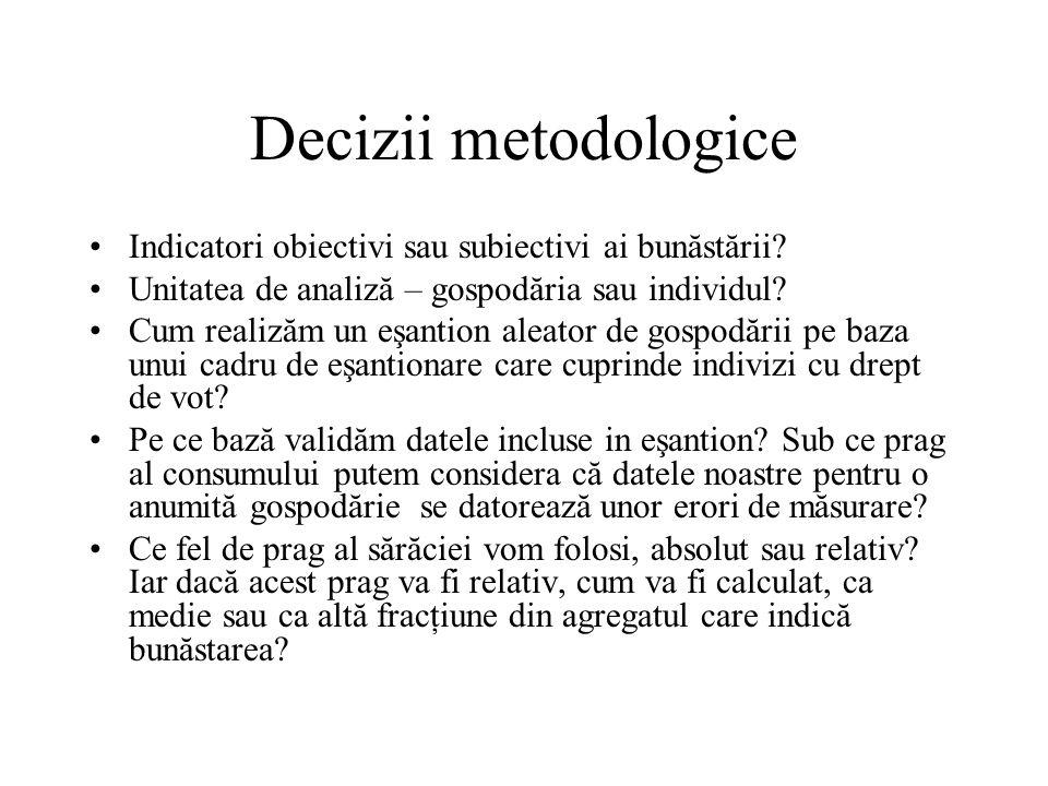 Decizii metodologice Indicatori obiectivi sau subiectivi ai bunăstării.