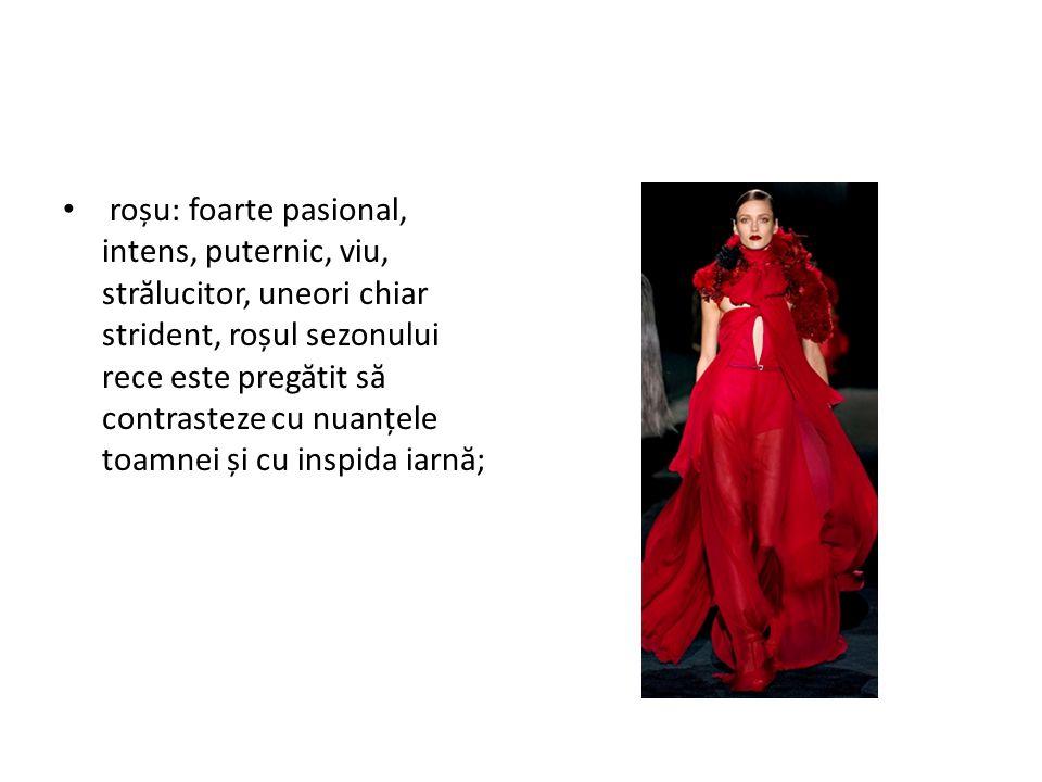 roșu: foarte pasional, intens, puternic, viu, str ă lucitor, uneori chiar strident, roșul sezonului rece este preg ă tit s ă contrasteze cu nuanțele toamnei și cu inspida iarn ă ;