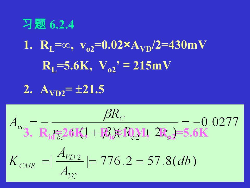 4. R id =2[r be +(1+  )R e1 ]=26K R ic =[r be + (1+  ) R e ]/2+(1+  )r o =10M R o =11.2K