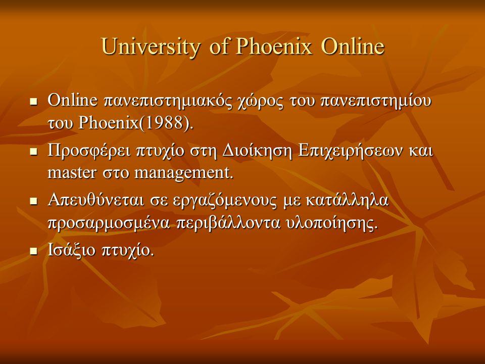 University of Phoenix Online Online πανεπιστημιακός χώρος του πανεπιστημίου του Phoenix(1988). Online πανεπιστημιακός χώρος του πανεπιστημίου του Phoe