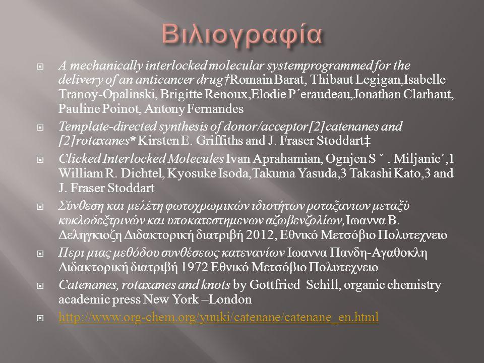  A mechanically interlocked molecular systemprogrammed for the delivery of an anticancer drug†Romain Barat, Thibaut Legigan,Isabelle Tranoy-Opalinski