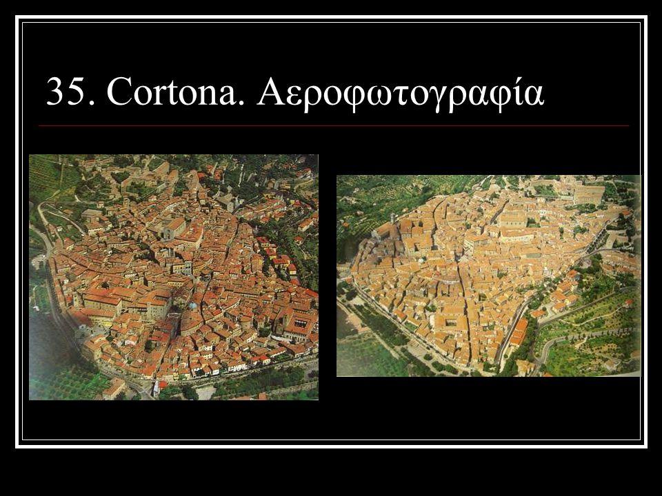 35. Cortona. Αεροφωτογραφία