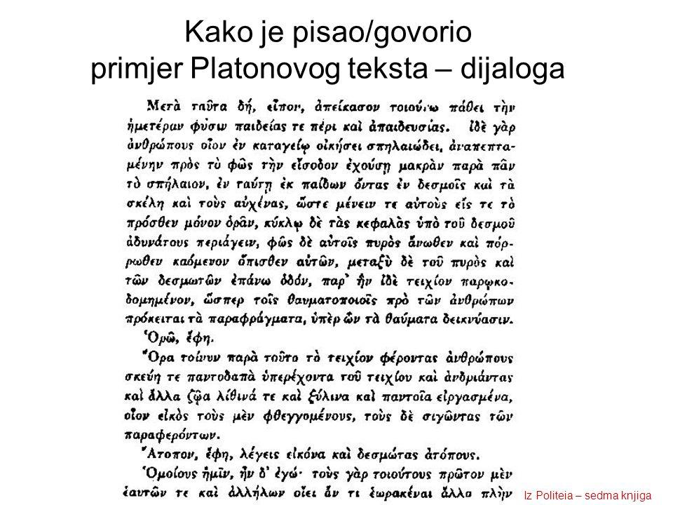 Kako je pisao/govorio primjer Platonovog teksta – dijaloga Iz Politeia – sedma knjiga