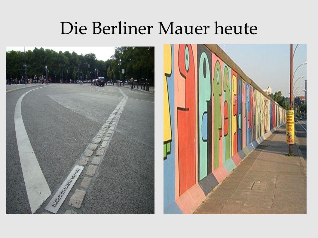 Die Berliner Mauer heute