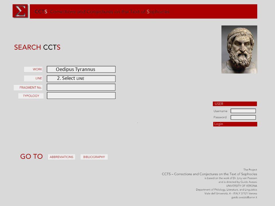 Oedipus Tyrannus 2. Select LINE