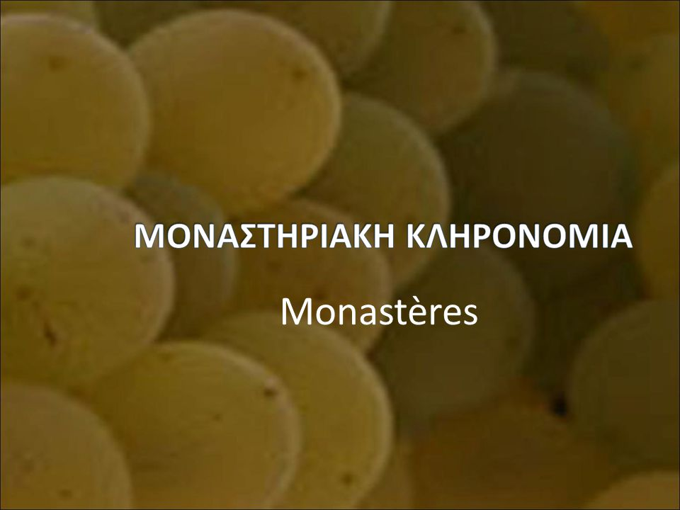 Monastères