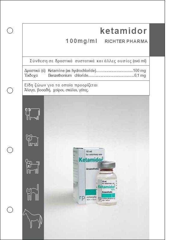 ketamidor 100mg/ml RICHTER PHARMA Σύνθεση σε δραστικά συστατικά και άλλες ουσίες (ανά ml) Δραστικό (ά) Ketamine (as hydrochloride)....................