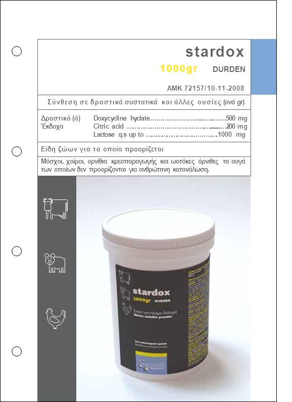 stardox 1000gr DURDEN ΑΜΚ 72157/10-11-2008 Σύνθεση σε δραστικά συστατικά και άλλες ουσίες (ανά gr) Doxycycline hyclate……….………….......…...……500 mg Citr