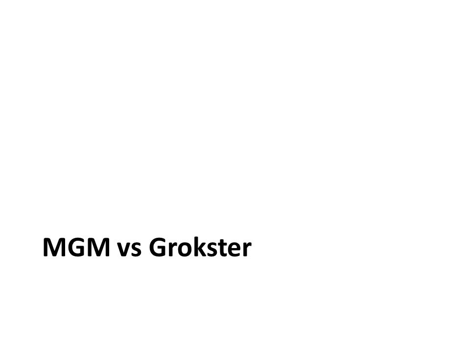 MGM vs Grokster